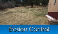 Erosion Control in Monument, Castle Rock, Front Range, Colorado